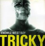 Tricky. Knowle West Boy